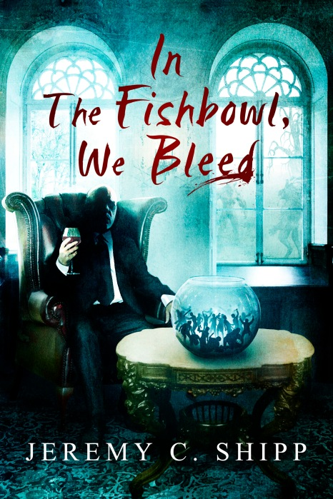 In The Fishbowl We Bleed (1)